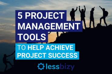 5 Project Management Tools to Help Achieve Project Success