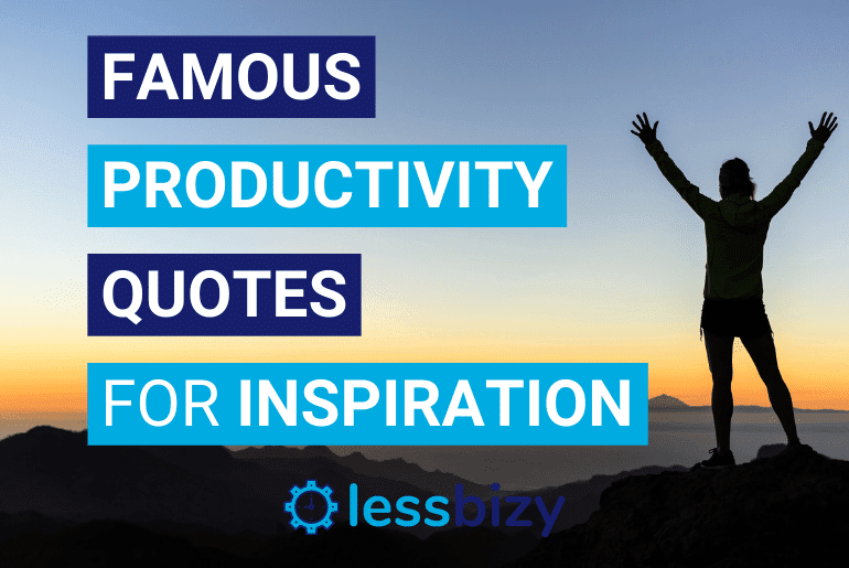Best Famous Productivity Quotes for Inspiration