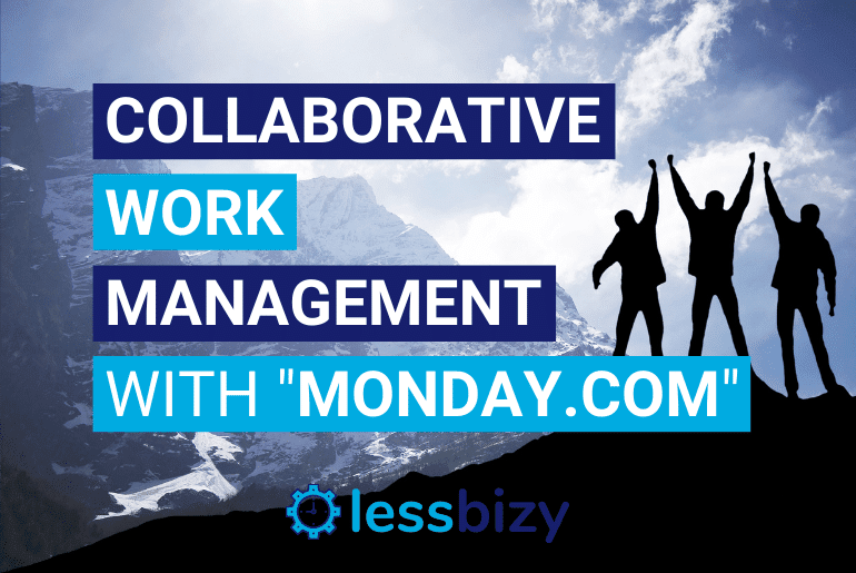 Collaborative Work Management with Monday Dot Com