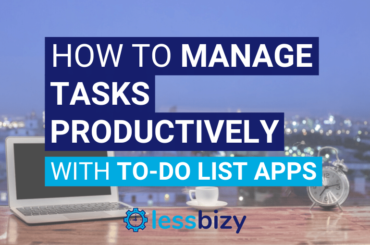 How to Manage Tasks Productively with To-Do List Apps