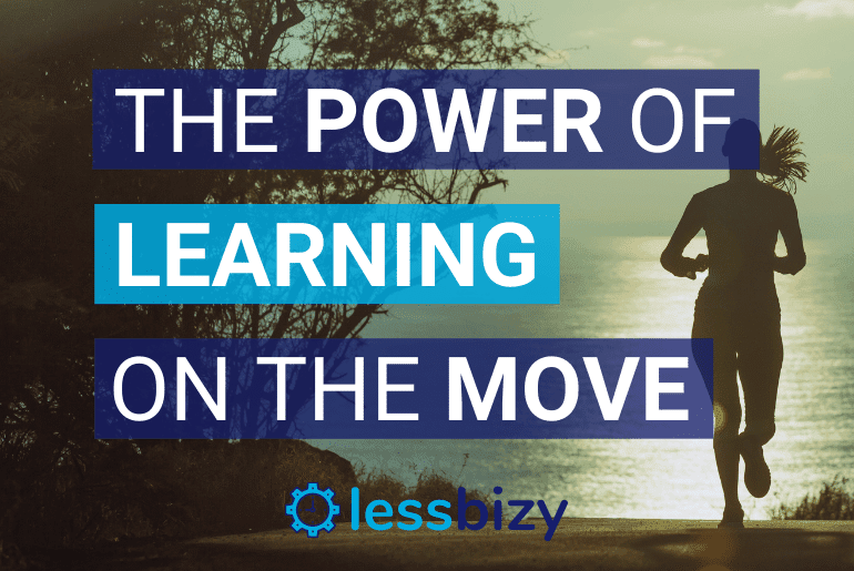 Power of Learning on the Move - Develop New Knowledge Easily