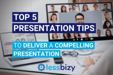 Top 5 Presentation Tips to Deliver a Compelling Presentation