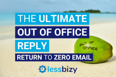 Ultimate Out Of Office Reply to Return to Zero Emails